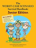 Worst Case Scenario Survival Handbook Junior Edition