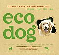 Eco Dog Healthy Living For Your Pet