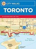 City Walks Toronto 50 Adventures on Foot