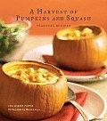 Harvest of Pumpkins & Squash Seasonal Recipes