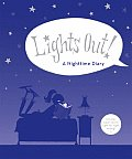 Lights Out!: A Nighttime Diary