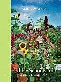 Edible Schoolyard A Universal Idea