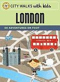 City Walks With Kids London 50adventures