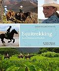 Equitrekking Travel Adventures on Horseback