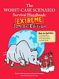 Worst Case Scenario Survival Handbook Extreme Junior Edition