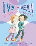 Ivy & Bean 04 Take Care of the Babysitter