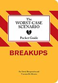 Worst Case Scenario Pocket Guide Breakups