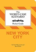 Worst Case Scenario Pocket Guide New York C