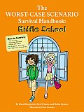 Worst Case Scenario Survival Handbook Middle School