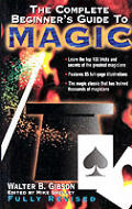 Complete Beginners Guide To Magic