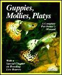 Complete Pet Owner's Manuals||||Guppies, Mollies and Platties
