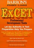How to Prepare for the ExCet - Examination for the Certification of Educators in Texas