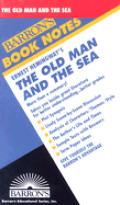 Ernest Hemingways The Old Man & The Sea