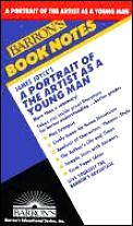 James Joyce's Portrait of the Artist as a Young Man (Barron's Book Notes)