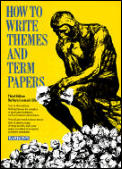 How To Write Themes & Term Papers