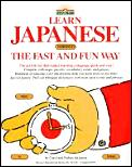 Learn Japanese The Fast & Fun Way 1st Edition