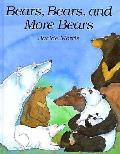 Bears Bears & More Bears