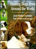 Hunting Dogs From Around The World