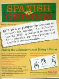 Spanish For Gringos Book & 2 Cassettes