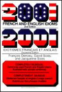 2001 French & English Idioms 2001 Idioms