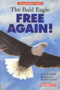 Bald Eagle Free Again Young Readers Series
