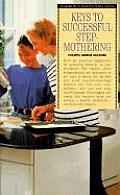 Barron's Parenting Keys||||Keys to Successful Stepmothering