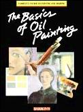 Basics Of Oil Painting