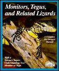 Complete Pet Owner's Manuals    Monitors, Tegus, and Related Lizards