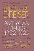 Theodore Dreiser American Diaries 1902 1926