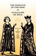 Romance Of The Rose Or Guillaume De Dole