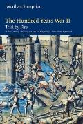 Hundred Years War Volume 2 Trial By Fire