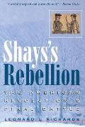 Shayss Rebellion The American Revolution
