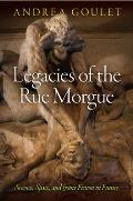 Legacies of the Rue Morgue Science Space & Crime Fiction in France