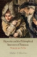 Hypocrisy and the Philosophical Intentions of Rousseau: The Jean-Jacques Problem