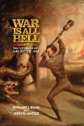War Is All Hell: The Nature of Evil and the Civil War