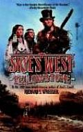 Skye's West #04: Yellowstone