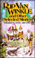 Rip Van Winkle & Other Selected Stories