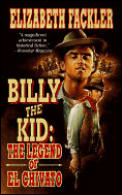 Billy The Kid The Legend Of El Chivato