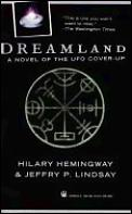 Dreamland A Novel Of The Ufo Cover Up