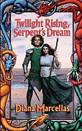 Twilight Rising Serpents Dream Two Suns