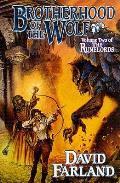 Brotherhood Of The Wolf Runelords 02