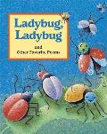 Ladybug, Ladybug: And Other Favorite Poems