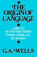 The Origin of Language: Aspects of the Discussion from Condillac to Wundt