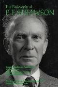 The Philosophy of P. F. Strawson: The Library of Living Philosophers Volume XXVI