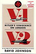 V 1 V 2 Hitlers Vengeance on London