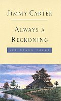 Always A Reckoning & Other Poems