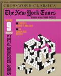 New York Times Sunday Crossword Puzzles Volume 9