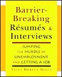 Barrier Breaking Resumes & Interviews