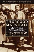 Thurgood Marshall American Revolutiona