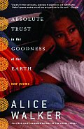 Absolute Trust in the Goodness of the Earth New Poems